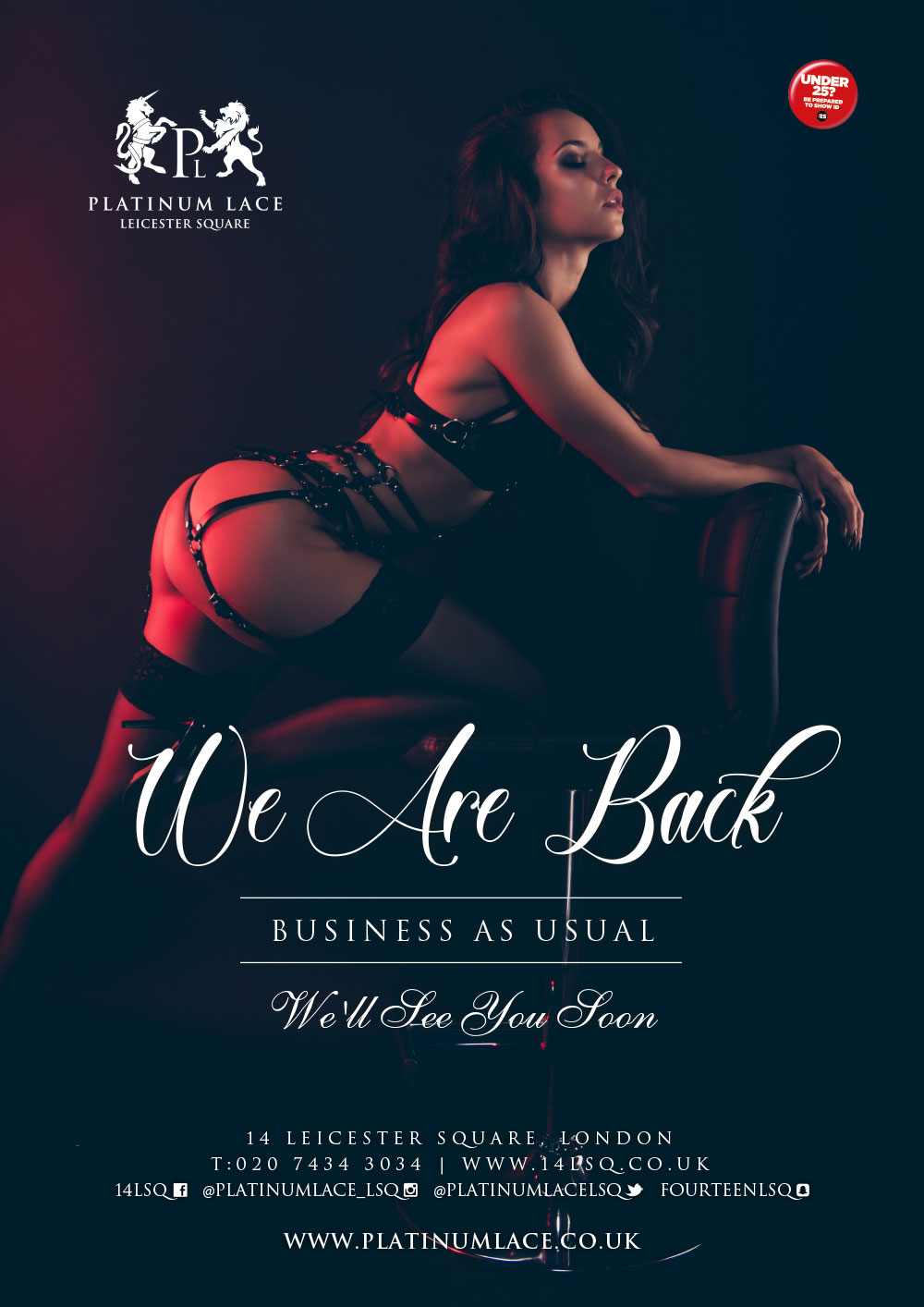 We are back at platinum lace Leicester Square
